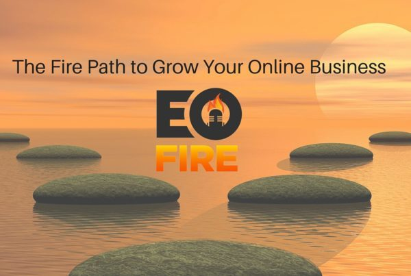 6-16-16 The Fire Path to Grow Your Online Business